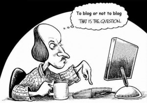 "Image of Shakespeare asking, ""To blog or not to blog."""